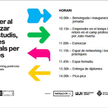 """Programa """"Què fer al finalitzar els estudis, eixides laborals per a joves"""" – 6 de juliol al Menador de Castelló de la Plana"""
