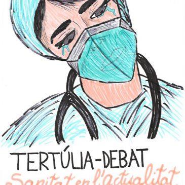 """2a Tertúlia – Debat: """"Sanitat en l'actualitat"""""""