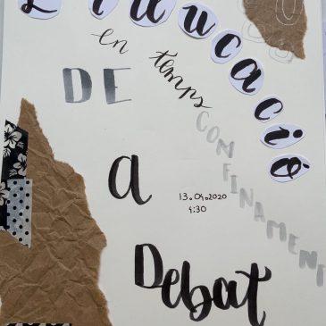 """3a Tertúlia-Debat: """"L'educació en temps de confinament"""""""