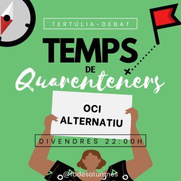 "7a Tertúlia-Debat: ""Oci alternatiu!"""