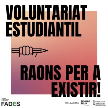 """Acaba la campanya de voluntariat estudiantils """"Raons per a existir"""""""